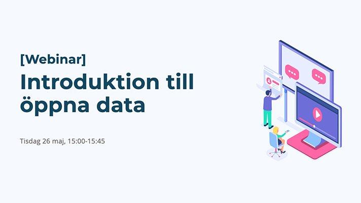 Webinar - Introduktion till öppna data